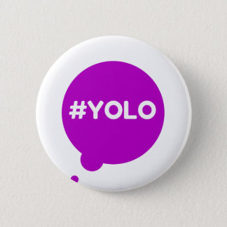 YOLO-Abzeichen Runder Button 5,1 Cm