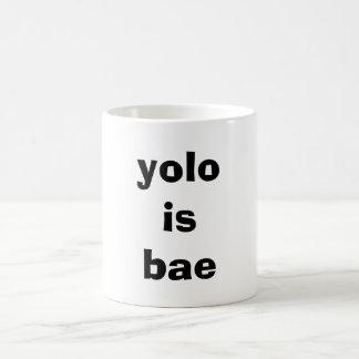 Yolo ist bae kaffeetasse