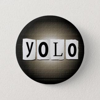 YOLO-Konzept Runder Button 5,7 Cm