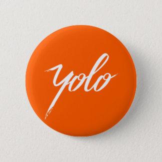 YOLO-Orange Runder Button 5,7 Cm