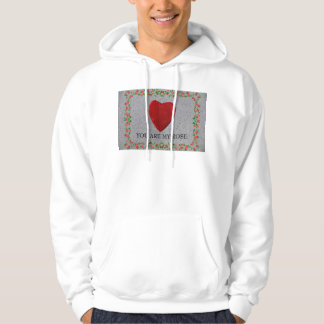 You are my rose hoodie