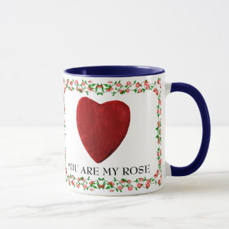 You are my rose tasse