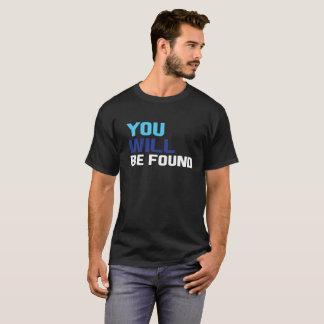 #YouwillbeFound T-Shirt
