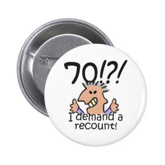 Zählen Sie 70. Geburtstag nach Runder Button 5,7 Cm