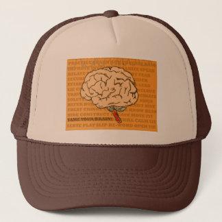 Zähmen Sie Ihr Gehirn, bevor es Sie zähmt! Truckerkappe