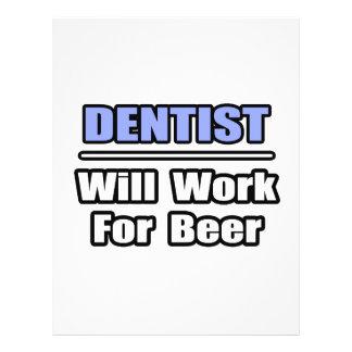 Zahnarzt… arbeitet für Bier Bedruckte Flyer