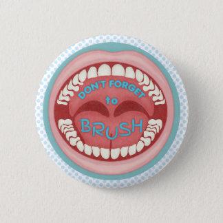 Zahnarzt-Bürste Ihr Zahn-lustiger Mund Runder Button 5,1 Cm