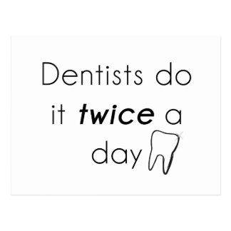 Zahnarzt tun es! postkarte