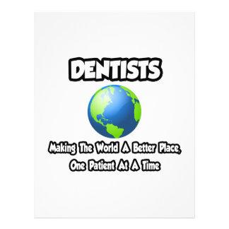 Zahnärzte…, die die Welt einen besseren Platz mach Individuelle Flyer
