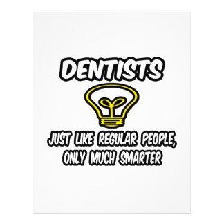 Zahnärzte… wie die regelmäßigen Leute, nur intelli 21,6 X 27,9 Cm Flyer
