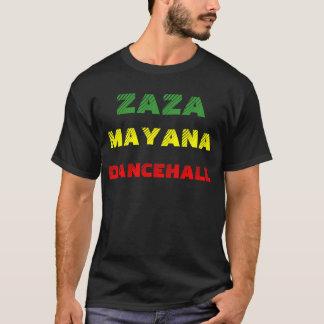 ZAZA MAYANA DANCEHALL T-Shirt