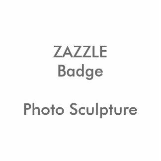 ZAZZLE kundenspezifisches Foto-Skulptur-Abzeichen Fotoskulptur Button
