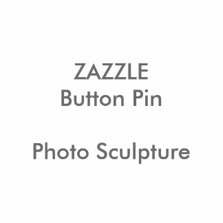 ZAZZLE kundenspezifisches Fotoskulptur Button