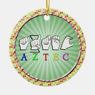 ZEICHEN-NAME DES AZTEKE-FINGERSPELLED ASL KERAMIK ORNAMENT
