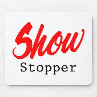 Zeigen Sie Stopper Mousepad