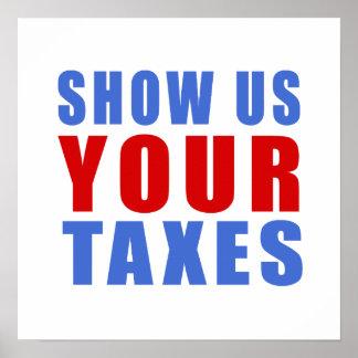 Zeigen Sie uns Ihre Steuern Poster