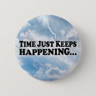 Zeit behält Ereignis - runden Knopf Runder Button 5,7 Cm