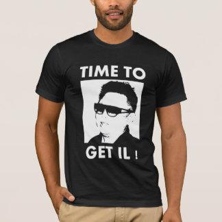 Zeit, IL zu erhalten T-Shirt