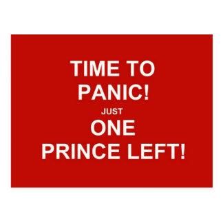 Zeit in Panik zu versetzen! Gerade ein Prinz Postkarte