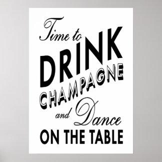 Zeit, schwarzes u. weißes Plakat Champagne zu