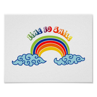Zeit, zu lächeln Regenbogen Poster