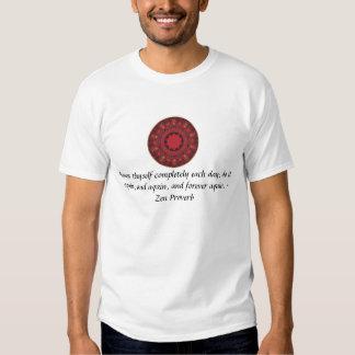 Zen-Sprichwort - erneuern Sie thyself vollständig T-Shirts