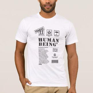 Zerbrechlich-menschlich T-Shirt