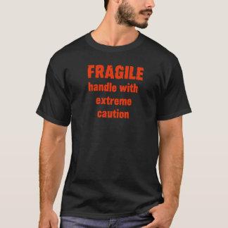 ZERBRECHLICH! T-Shirt