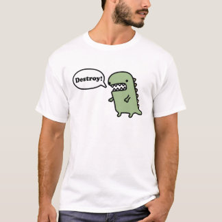 Zerstören Sie! T-Shirt