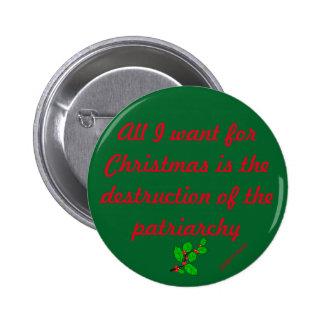 Zerstörung der Patriarchy-Feiertags-Ausgabe Runder Button 5,7 Cm