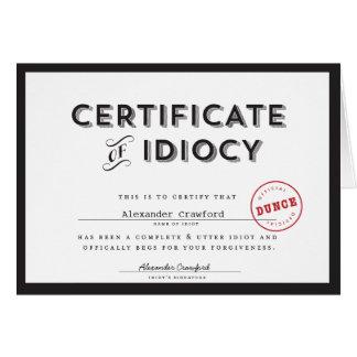 Zertifikat der Blödsinn-Entschuldigungs-Karte Grußkarte