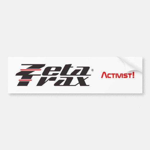 """Zeta-Trax-Aktivist!"" Autoaufkleber"
