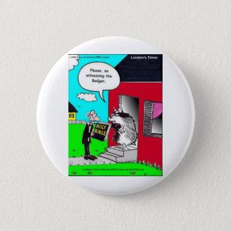 Zeugen Sie die Dachs-lustigen Runder Button 5,1 Cm