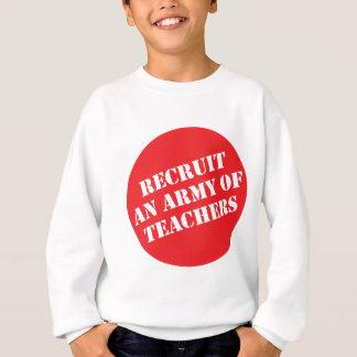 Ziehen Sie eine Armee der Lehrer ein Sweatshirt