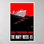 Ziehen Sie zusammen Männer - die Marine benötigt Poster