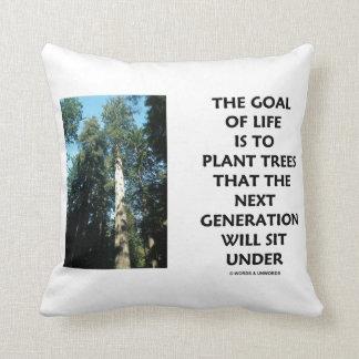 Ziel des Lebens ist zu den Pflanzen-Bäumen, die Kissen