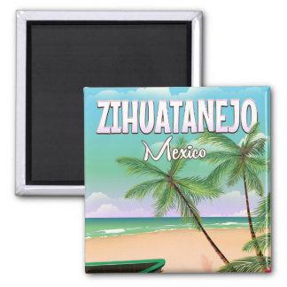 Zihuatanejo mexikanisches Strand-Ferienplakat Quadratischer Magnet