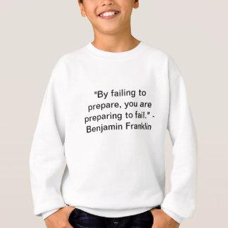 Zitat Bens Franklin Sweatshirt