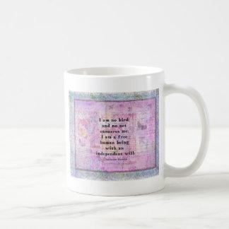 Zitat Charlottes Bronte über Unabhängigkeit Kaffeetasse