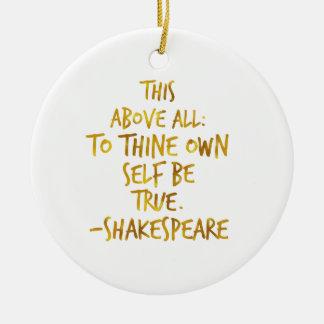 Zitat-GoldImitat-Folie Shakespeare motivierend Rundes Keramik Ornament