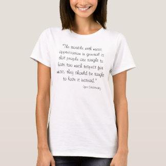 Zitat Igor Stravinsky T-Shirt