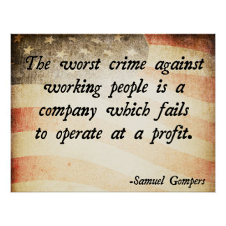 Zitat Samuel Gompers Poster