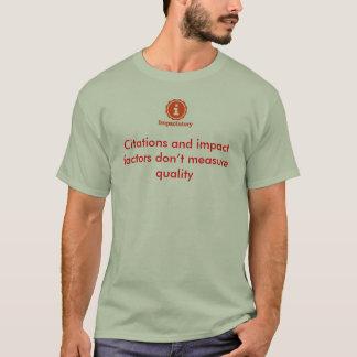 Zitat und Auswirkungsfaktoren messen nicht T-Shirt