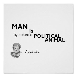 ZITATE: Aristoteles: Politisches Tier Poster