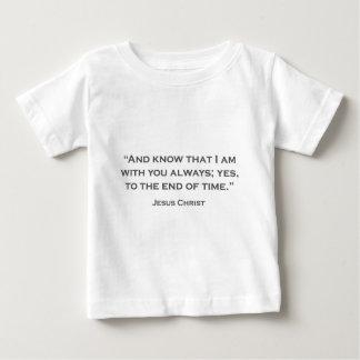 ZITATE JESUS 05 und wissen, dass ich mit Ihnen Baby T-shirt