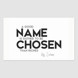 ZITATE: König Solomon: Guter Name gewählt Rechteckiger Aufkleber