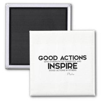 ZITATE: Plato: Gute Aktionen geben Stärke Quadratischer Magnet