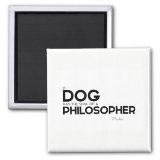 ZITATE: Plato: Hund, Philosoph Quadratischer Magnet