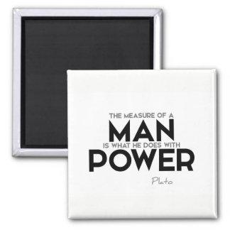 ZITATE: Plato: Maß eines Mannes, Power Quadratischer Magnet
