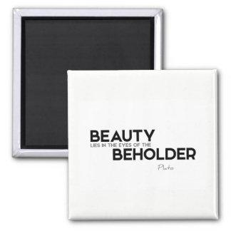 ZITATE: Plato: Schönheit, Augen des Beschauers Quadratischer Magnet